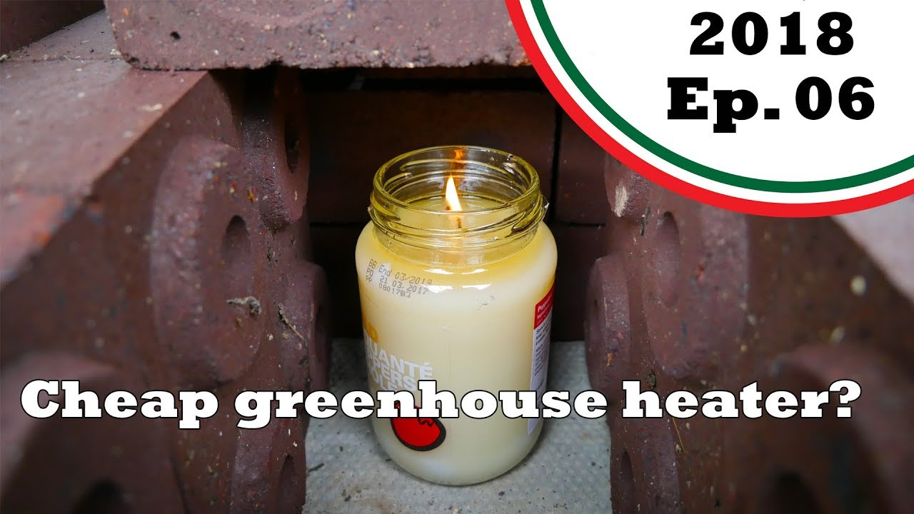 Keeping Frost Away On The Cheap With A 100 Hour Candle 2018 E06 Garden Updates Youtube