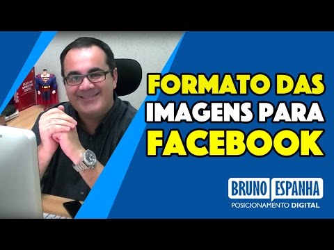 o-formato-ideal-das-imagens-para-postar-no-facebook-|-bruno-espanha