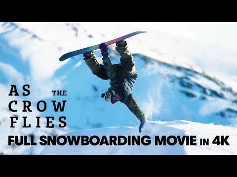 As the Crow Flies  Full Snowboarding Movie 4K