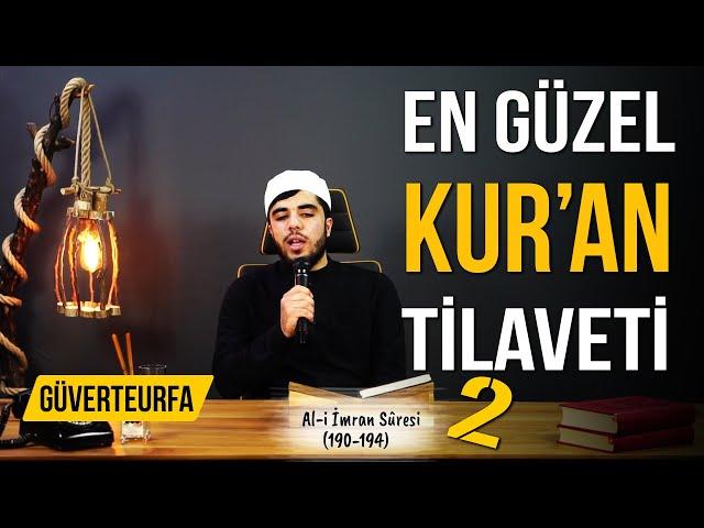 En Güzel Kur'an Tilaveti 2 - Al-i İmran Süresi 190-194   M.Emin Aişeoğlu