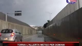 TORNA ALLERTA METEO PER DOMANI