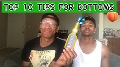 TOP 10 TIPS FOR BOTTOMS