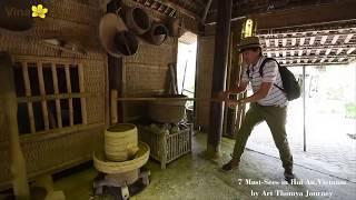 7 Must-Sees in Hoi An,Vietnam by Art Thomya Journey