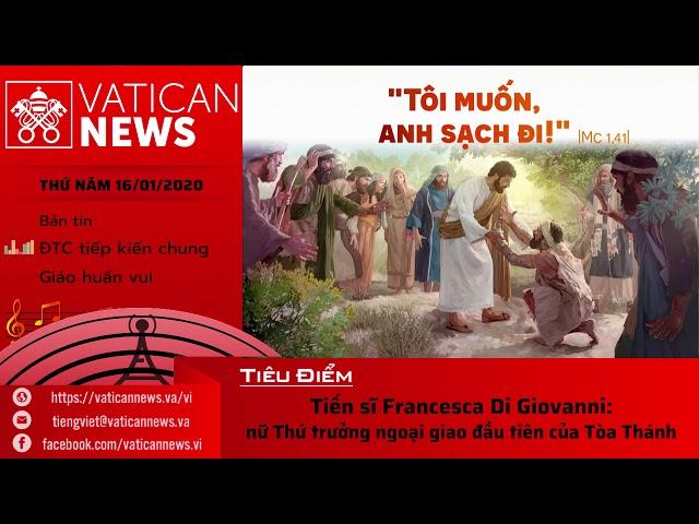 Vatican News Tiếng Việt thứ Năm 16.01.2020