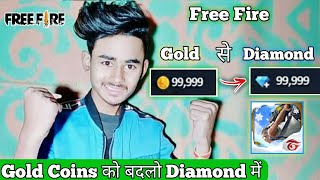 How to Convert Gold Coins in To Diamonds in Garena Free Fire || Get Free Diamonds in Free Fire