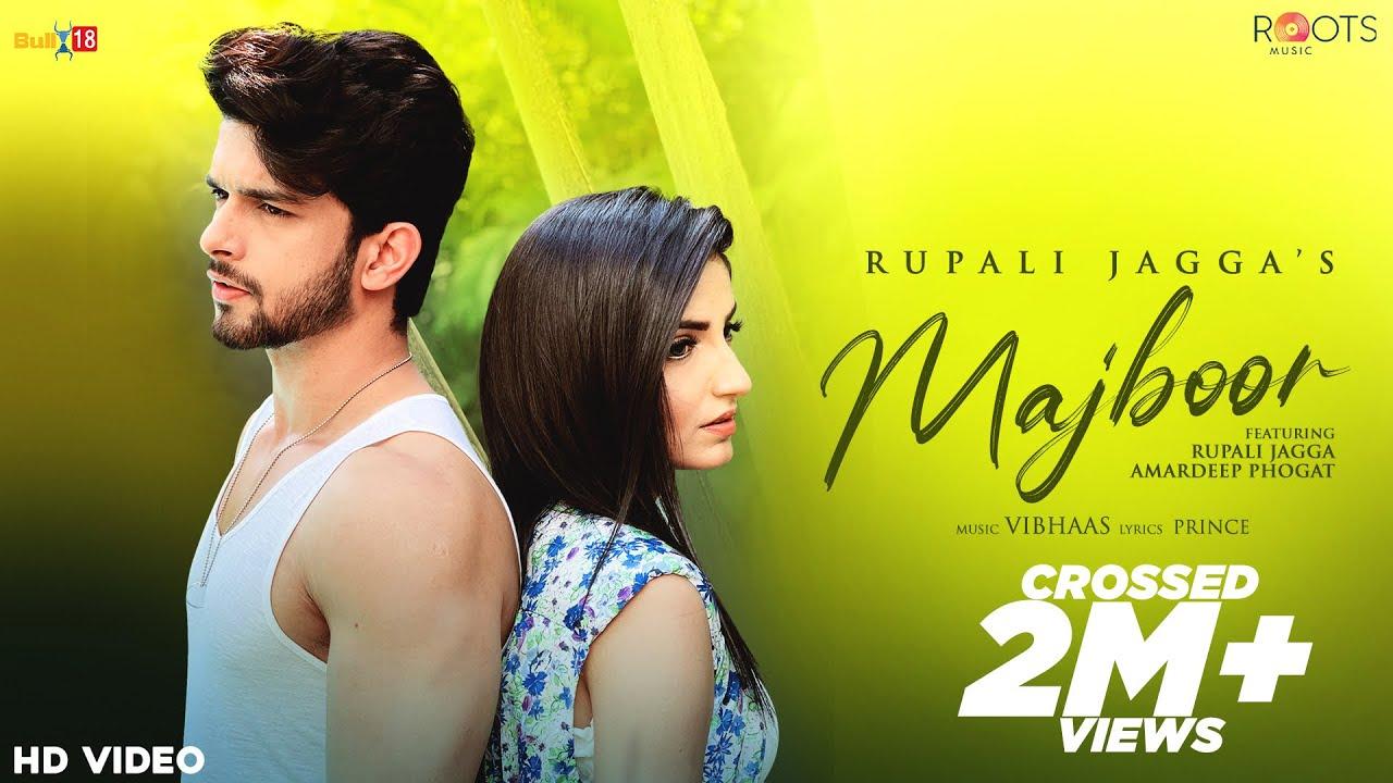 Majboor(Official Video) Rupali Jagga I Amardeep Phogat I Vibhaas I Jay Parikh I Prince I Roots Music