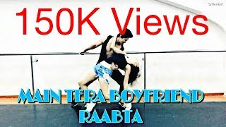 Main Tera Boyfriend Song | Raabta | Dance Cover | Sarang & Sweekrity Choreography
