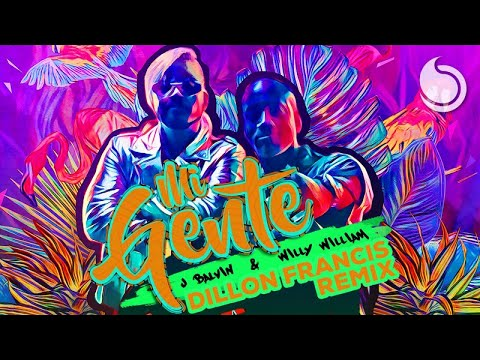 J Balvin & Willy William - Mi Gente (Dillon Francis Remix)