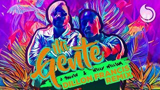 J Balvin Willy William Mi Gente Dillon Francis Remix