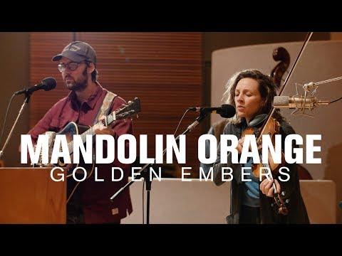 Mandolin Orange - Golden Embers (Live At Radio Heartland)