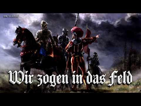 Wir zogen in das Feld [Landsknecht song][+English translation]