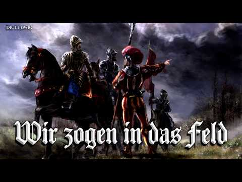 Wir zogen in das Feld ✠ [Landsknecht song][+ english translation]