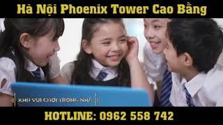 Chung cư hà nội phoenix tower cao bằng. chung cư cao cấp với nhiều tiện ích