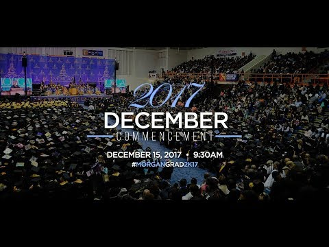 Morgan State University 2017 December Commencement