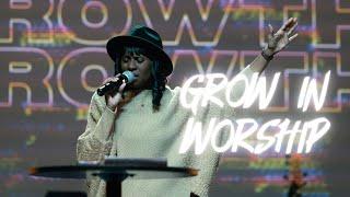 GROW IN WORSHIP   THE BRIDGE CHURCH