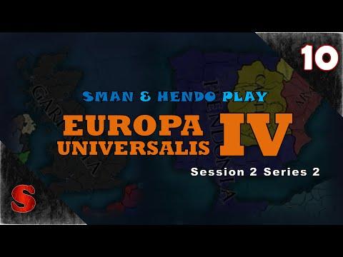 MOROCCAN'S STRIKE BACK! Sman & Hendo Play: Europa Universalis IV [Session 2, Part 10] (Series 2)