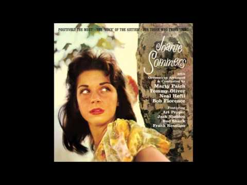Joanie Sommers - I'm Beginning to See the Light