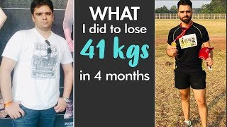 My Weight Loss Journey : How I Lost 41 Kilos In 4 Months | Fat To Fit | Fit Tak