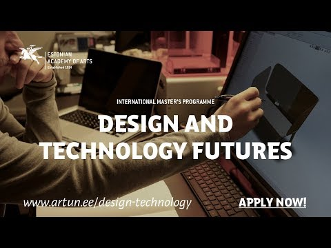 Design & Engineering at the Estonian Academy of Arts and Tallinn University of Technology