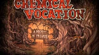 Watch Chemical Vocation A Misfit In Progress video