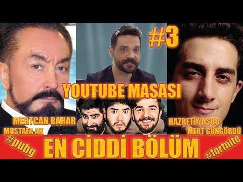 YOUTUBE MASASI #3 | En Ciddi Bölüm! - Oxi İfşa | Adnan Oktar | Oğuzhan Uğur | Ruhi Çenet İsyan