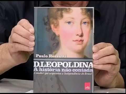 d.-leopoldina---a-história-não-contada-–-a-mulher-que-arquitetou-a-independência-do-brasil