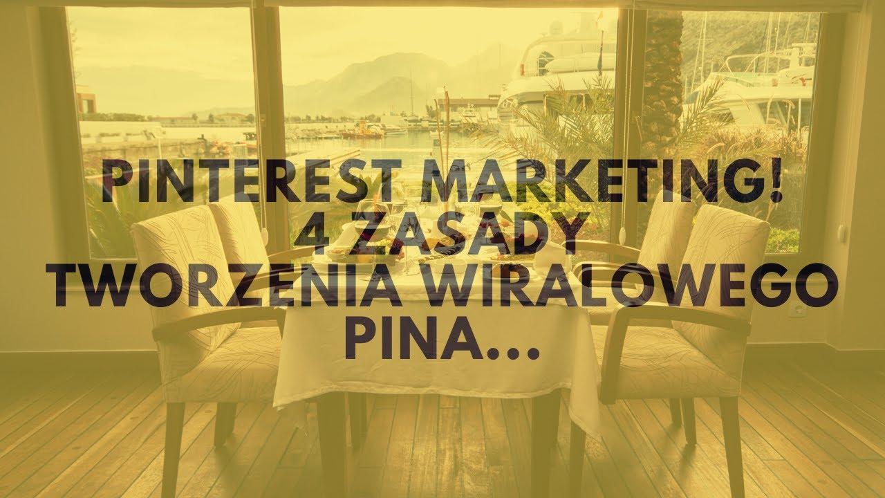 Pinterest Marketing. 4 Zasady Tworzenia Wiralowego Pina. | Tomasz M. Pietrzak
