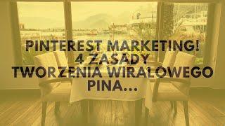 Pinterest Marketing. 4 Zasady Tworzenia Wiralowego Pina.   Tomasz M. Pietrzak