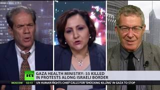 Gaza-Israel border deaths & chaos: Massacre or self-defense? (DEBATE)