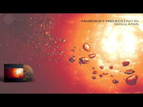 VA - Fahrenheit Project Part Six - 08 Bam (overlit edit) by AES DANA