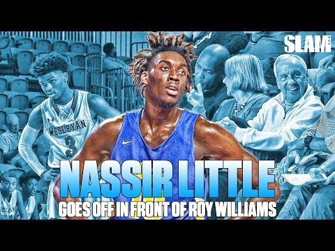UNC Commit Nassir Little PUTS on a SHOW for Coach Roy Williams!