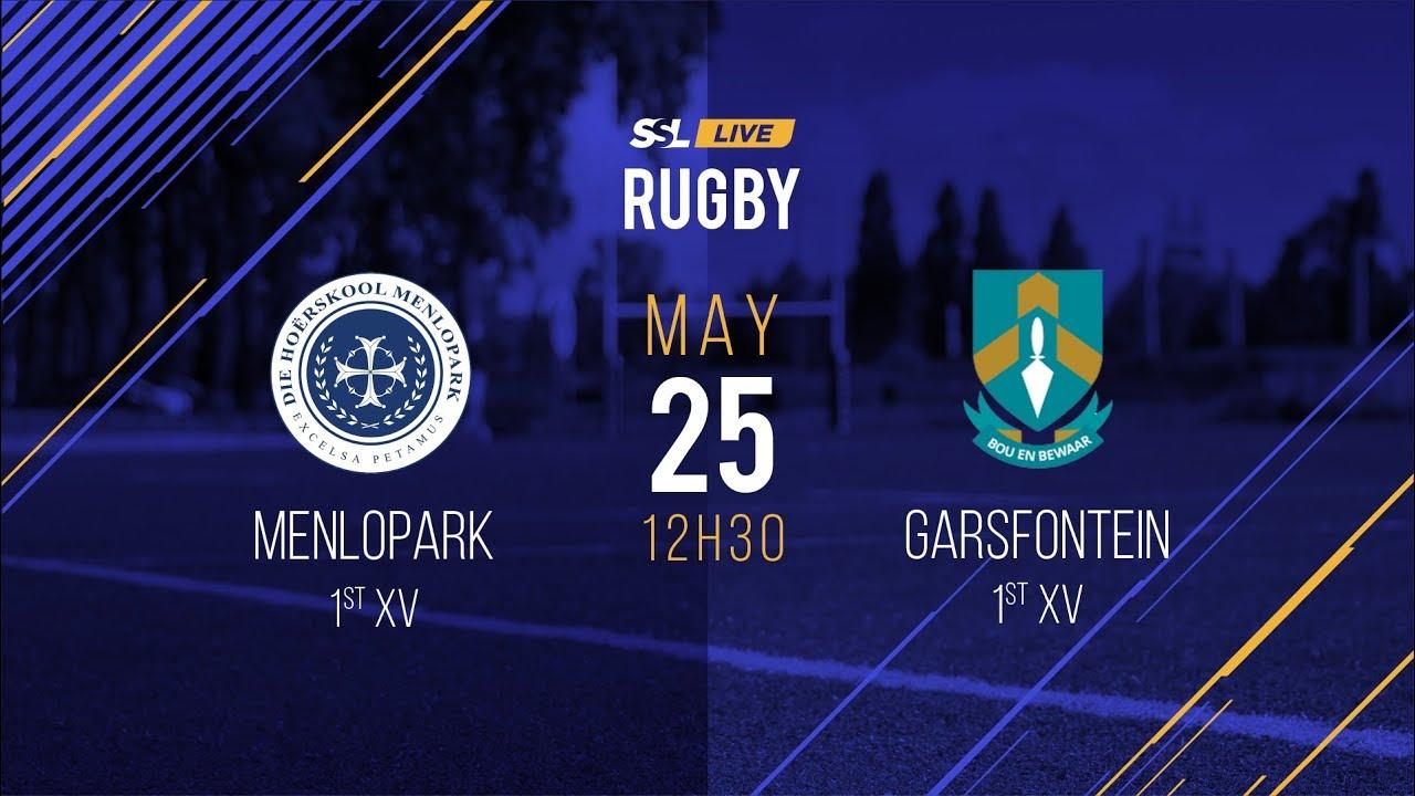Menlopark 1st XV vs Garsfontein 1st XV, 25 May 2019