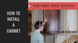 How to Build a Cabinet Lesson 54:  Cabinet Installation Tips