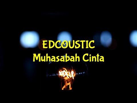 EDCOUSTIC - Muhasabah Cinta /KARAOKE NASYID/Minus One/Tanpa Vocal