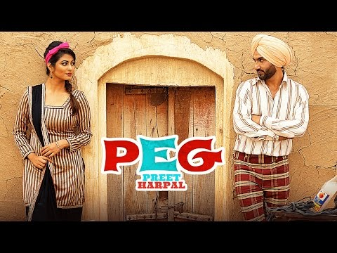 Preet Harpal: Peg (Video Song) | Case |...
