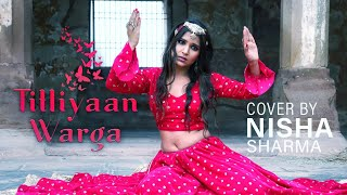 Titliaan Warga | Harrdy Sandhu ft Jaani | Sargun Mehta | Cover By Nisha Sharma