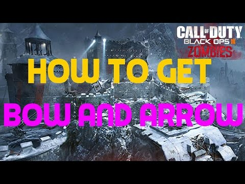 Black Ops 3 - Der Eisendrache - How to get Bow and Arrow ( Wrath of the Ancients )