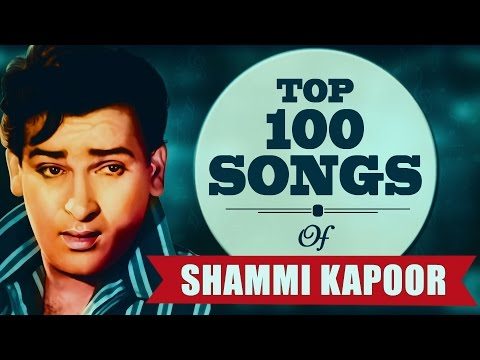 Top 100 Songs of Shammi Kapoor | शम्मी कपूर  के टॉप 100 गाने | HD Songs | One Stop Jukebox