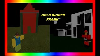 ROBLOX GOLD DIGGER PRANK GONE RIGHT *must watch* ROCitezens