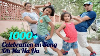 Dance Battle on Song Oh Na Na Na | Bum Bum Tam Tam | 1000 Celebration | Yug Arya