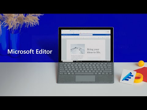 Introducing Microsoft Editor: Write Confidently Across Your Office Apps And Favorite Websites