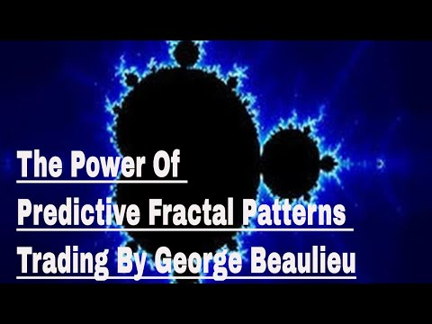 The Power Of Predictive Fractal Patterns Trading By George Beaulieu