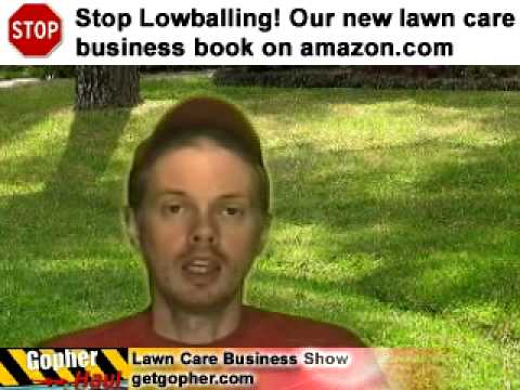 Being a good landscaper is not enough. - GopherHaul 58 Lawn Care Forum Show