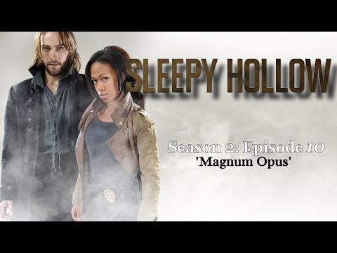 "Sleepy Hollow - S2 E10 ""Magnum Opus"" Podcast"