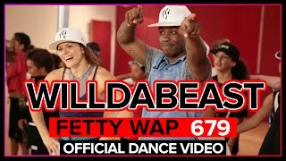 Fetty Wap 679 I Dance Video I Choreography by Willdabeast. Ft. ImmaBEAST Co.