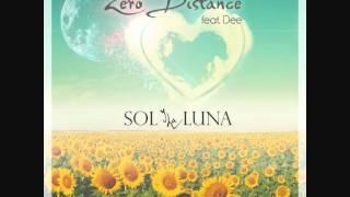 Zero Distance feat. Dee: Sol y la Luna (Original Mix) [The Sound Of Everything]