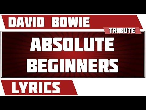 Absolute Beginners - David Bowie tribute - Lyrics