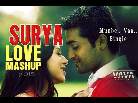 Surya LOVE MASHUP munbe vaa single