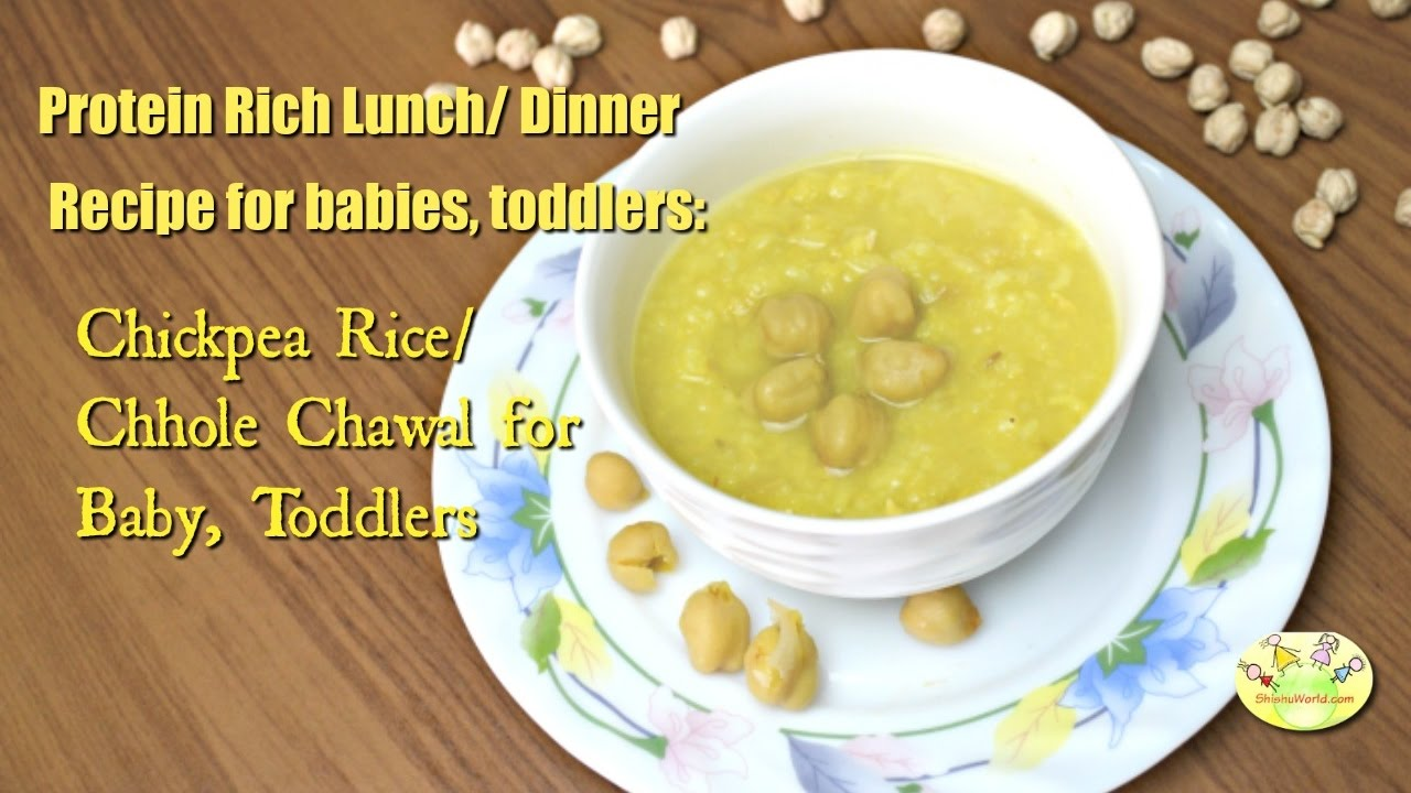 Protein Rich Lunch Dinner Recipe For Babies Toddlers Chickpea