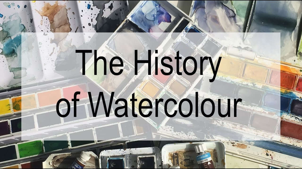 The history of watercolours